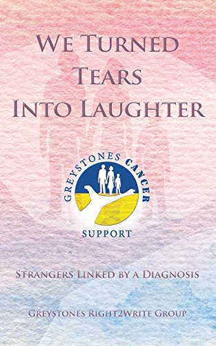 We turned tears into laughter inspirational true stories of cancer we turned tears into laughter inspirational true stories of cancer victims cancer stories fandeluxe Gallery