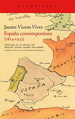 España contemporánea (1814-1953) (Acantilado): Amazon.es: Vicens ...