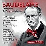 Coffret Baudelaire-15 audio compact discs -l'intégrale de l'oeuvre poétique avec extraits de critiques et de correspondances (French Edition)