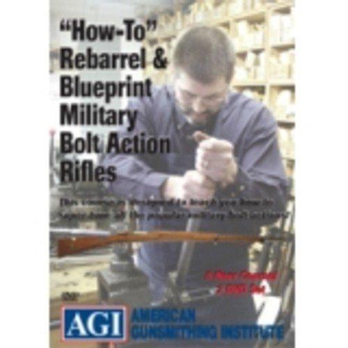AGI American Gunsmithing Institute How-To Rebarrel & Blueprint Military Bolt Action Rifles DVD