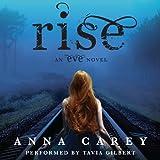 Rise: An Eve Novel, Book 3