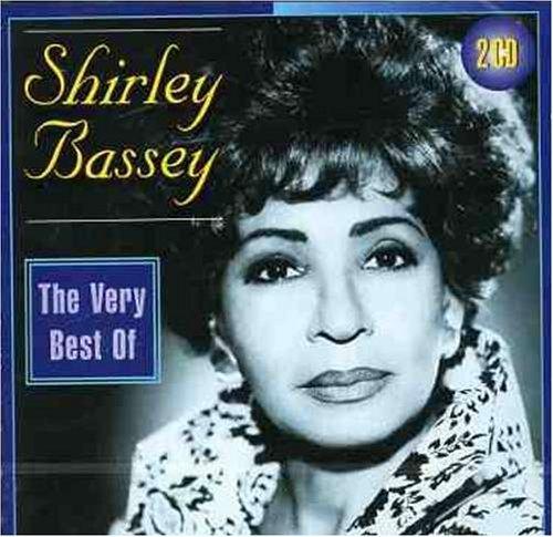 Shirley Bassey - The Very Best Of Shirley Bassey By Shirley Bassey - Zortam Music