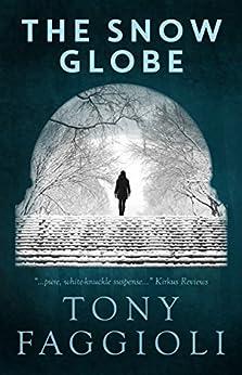 The Snow Globe by [Tony Faggioli]
