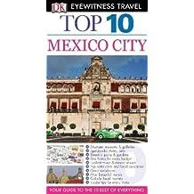 Top 10 Mexico City