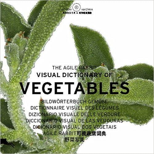 The Agile Rabbit Visual Dictionary Of Vegetables. Ediz. Multilingue. Con Cd-rom por Pepin Press Gratis