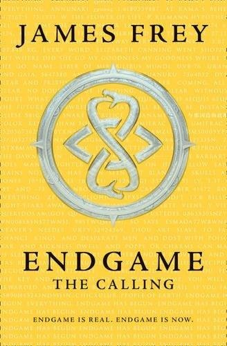 The Calling (Endgame, Book 1) (Endgame 1) by James Frey (2015-06-04)