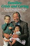 Families, T. Berry Brazelton, 0345344561