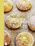 Süß und glutenfrei backen - Kuchen, Törtchen und Kekse