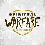 Spiritual Warfare   Skip Heitzig