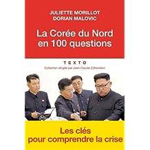 CORÉE DU NORD EN 100 QUESTIONS (LA)