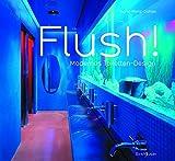 img - for Flush! Modernes Toiletten-Design (German Edition) book / textbook / text book