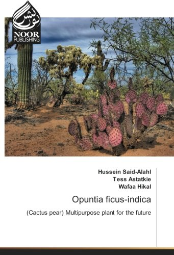Opuntia ficus-indica: (Cactus pear) Multipurpose plant for the future