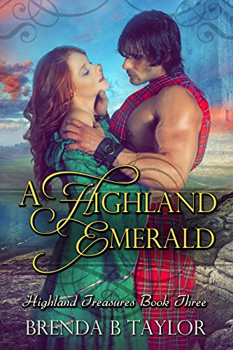 A Highland Emerald Highland Treasures Book 3 Kindle Edition By