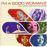 I'm a Good Woman, Vol. 2: Funk Classics from Sassy Soul Sisters