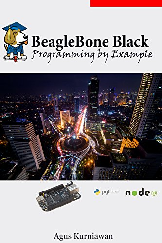 BeagleBone Black Programming by Example (Beaglebone Black Programming)