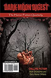 Dark Moon Digest - Issue #19: The Horror Fiction Quarterly