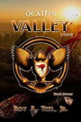 Death's Valley: A Suspense-Thriller In The Iron Eagle Series Book Seven
