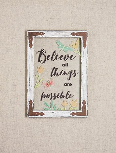 Everyday Believe all things are possible Wall Plaque Window