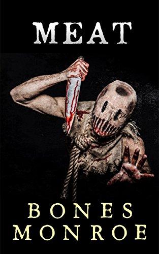 Meat by [Monroe, Bones]