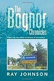 The Bognor Chronicles, Ray Johnson, 1493101595