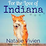 For the Love of Indiana | Natalie Vivien