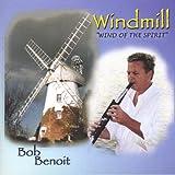 Windmill by Bob Benoit