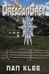 DreaganGrey (DreaganStar Book 2)