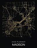 2020 Planner Madison: Weekly - Dated With To Do Notes And Inspirational Quotes - Madison - Wisconsin (City Map Calendar Diary Book)
