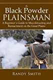 Black Powder Plainsman, Randy Smith, 1616082860