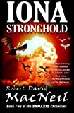 img - for Iona Stronghold: Book Two of the Synaxis Chronicles book / textbook / text book