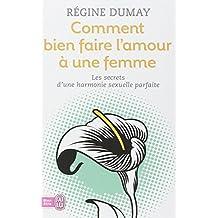 COMMENT FAIRE L'AMOUR À UNE FEMME