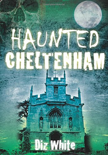 Haunted Cheltenham pdf epub