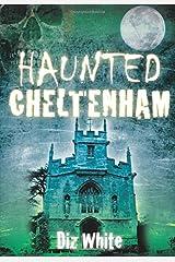 Haunted Cheltenham Paperback