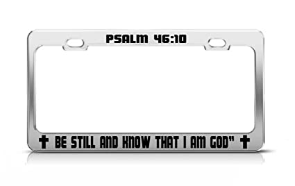 Amazoncom Psalm 4610 Be Still And Know That I Am God Christian