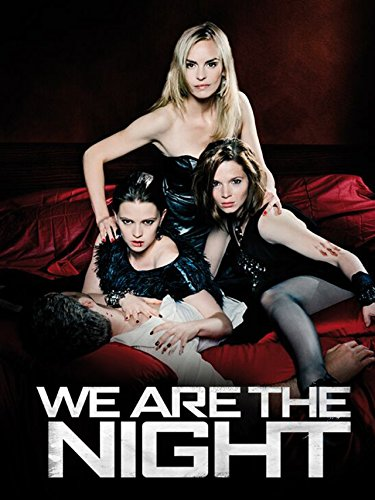We Are The Night (English