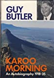 Front cover for the book Karoo morning : an autobiography (1918-35) by Guy Butler