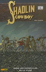 Shaolin Cowboy, Tome 3 : par Geof Darrow