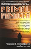 img - for Primal Panacea by MD JD Levy (2011-01-01) book / textbook / text book