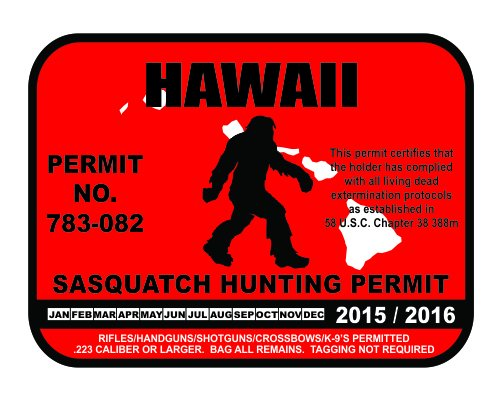 Hawaii Sasquatch Hunting Permit License Bigfoot Vinyl Sticker Decal