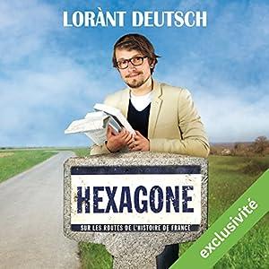 Hexagone : Sur les routes de l'Histoire de France Audiobook