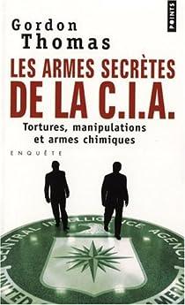 Les armes secrètes de la CIA par Thomas
