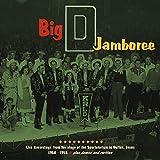 Big D Jamboree: Live Recordings From Dallas 1950-1958, Plus Demos and Rarities