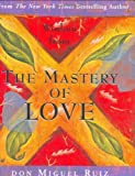 Wisdom from the Mastery of Love, Don Miguel Ruiz, 0880884258