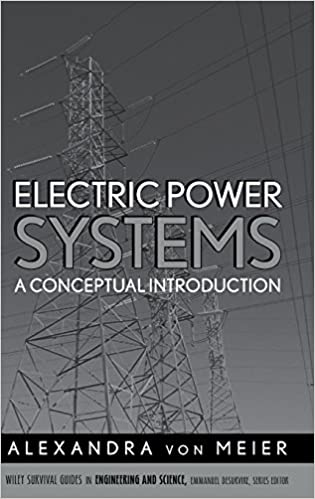 electric power systems a conceptual introduction alexandra von Solar Electric Power electric power systems a conceptual introduction alexandra von meier 9780471178590 amazon books