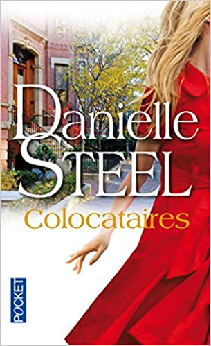 Colocataires Danielle Steel 9782266235792 Amazon Com Books