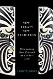 img - for New Treaty, New Tradition: Reconciling New Zealand and Maori Law book / textbook / text book