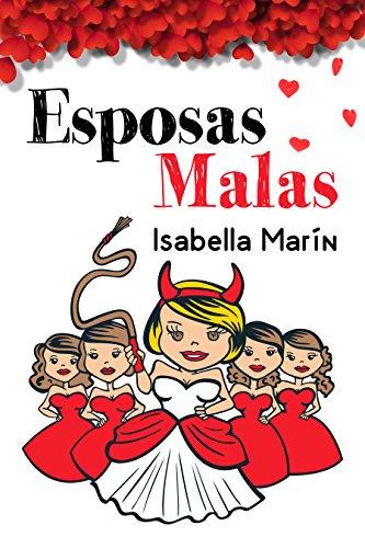Esposas malas de Isabella Marín