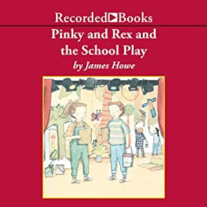 Pinky and Rex and the School Play Audiobook