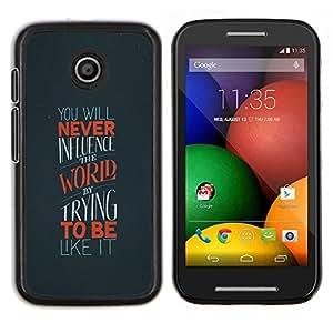 Cubierta protectora del caso de Shell Plástico || Motorola Moto E ( 1st Generation ) || Mundial Singularidad Influencia Cita Motivación @XPTECH