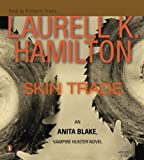 by laurell k hamilton skin trade anita blake vampire hunter book 17 abridged 2009 06 26 audio cd